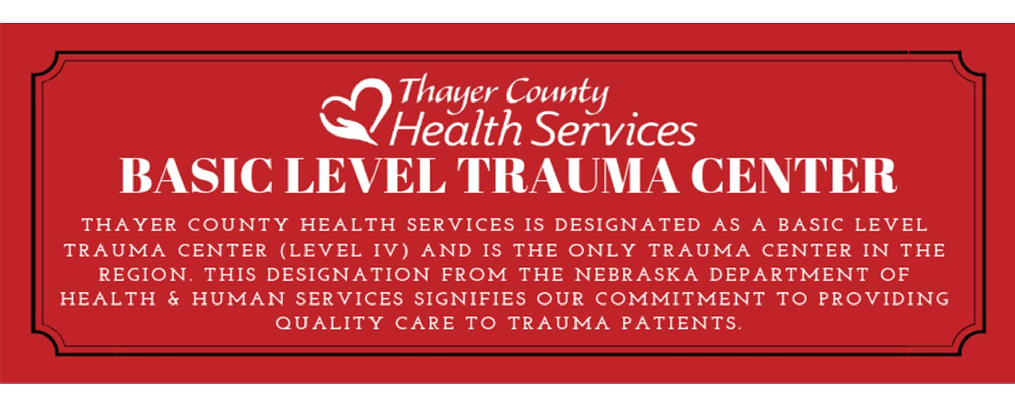 Level IV Trauma Center